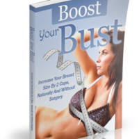 Boost Your Bust Review - How to Naturally Increase Breast Size?